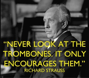 Never look the trombones - it only encourages them